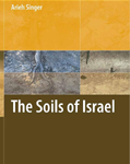 The Soils of Israel, by Arieh Singer